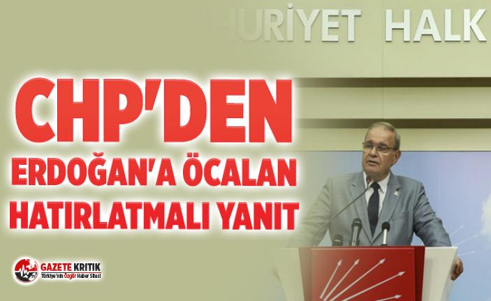 CHP'den Erdoğan'a Öcalan hatırlatmalı...