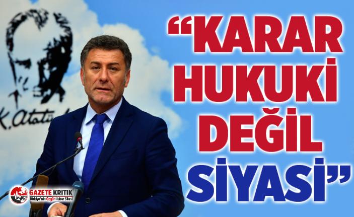 CHP'Lİ ORHAN SARIBAL: HALKIN İRADESİNE DARBE...