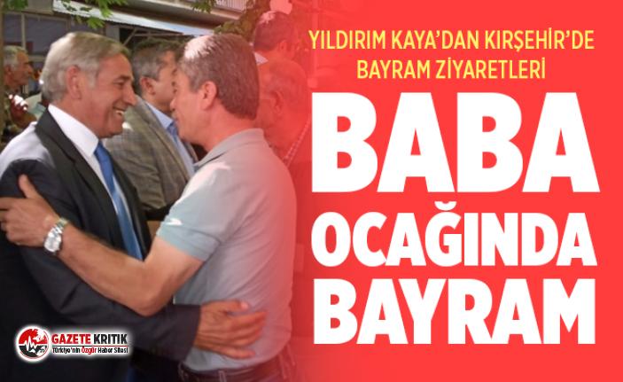 CHP'Lİ YILDIRIM KAYA'DAN KIRŞEHİR'DE BAYRAM...