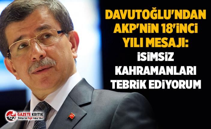 Davutoğlu'ndan AKP'nin 18'inci yılı...