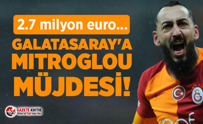 Galatasaray'a Mitroglou müjdesi! 2.7 milyon...