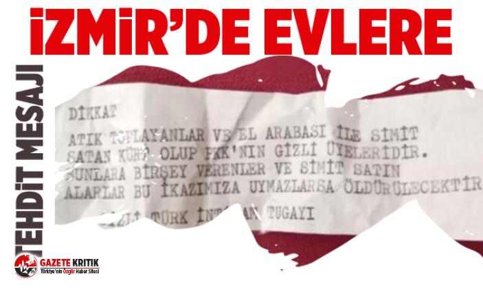 İzmir'de evlere 'Türk İntikam Tugayı' imzalı tehdit mesajı