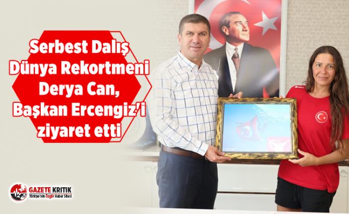 Serbest Dalış Dünya Rekortmeni Derya Can, Başkan Ercengiz'i ziyaret etti