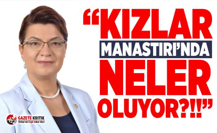 SUZAN ŞAHİN: KIZLAR MANASTIRI'NDA NELER OLUYOR?!!