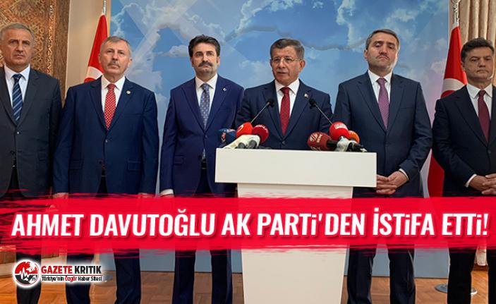 Ahmet Davutoğlu AK Parti'den İstifa Etti!