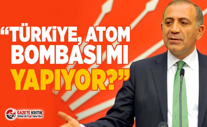 CHP'Lİ GÜRSEL TEKİN:TÜRKİYE, ATOM BOMBASI...
