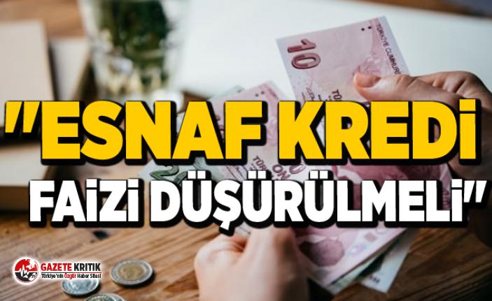 CHP'Lİ BUDAK ESNAF KREDİ FAİZİNİN DÜŞÜRÜLMESİNİ...