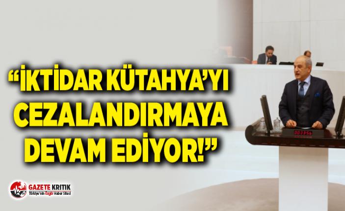 """DR. ALİ FAZIL KASAP: """"İKTİDAR KÜTAHYA'YI CEZALANDIRMAYA DEVAM EDİYOR!"""""""