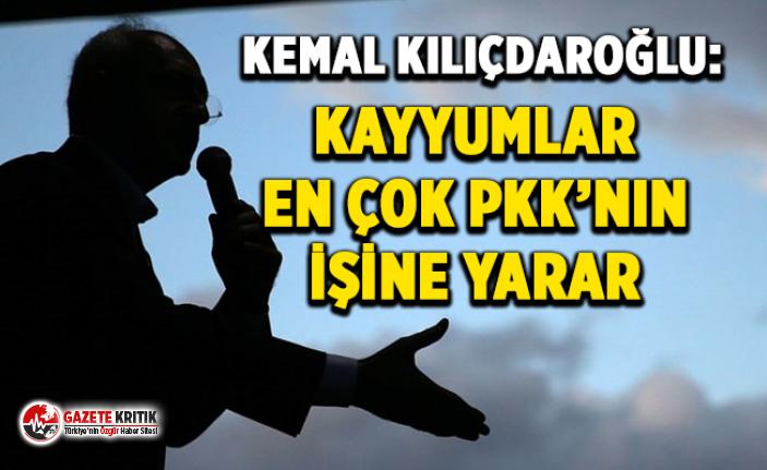 Kılıçdaroğlu: Kayyumlar en çok PKK'nın...