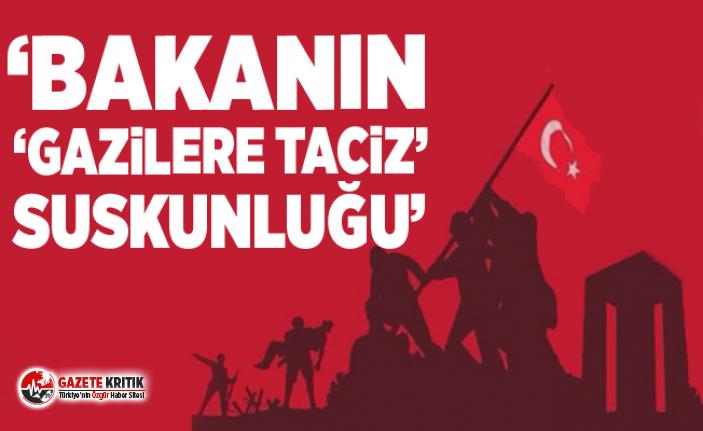 MAHMUT TANAL:BAKANIN 'GAZİLERE TACİZ' SUSKUNLUĞU