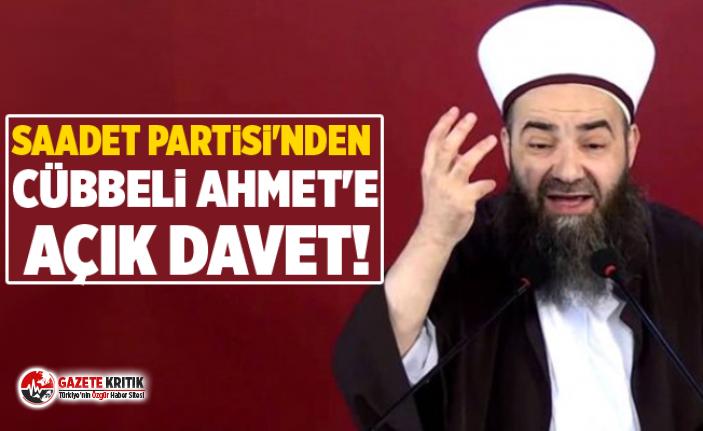 Saadet Partisi'nden Cübbeli Ahmet'e açık davet!
