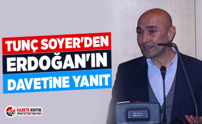 Tunç Soyer'den Erdoğan'ın davetine yanıt