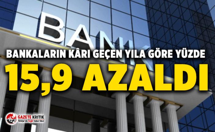 Bankaların kârı geçen yıla göre yüzde 15,9...