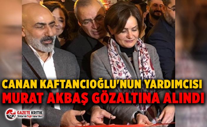 Canan Kaftancıoğlu'nun yardımcısı Murat...