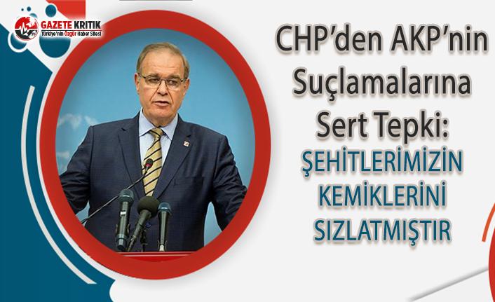 CHP'den AKP'nin Suçlamalarına Sert Tepki!