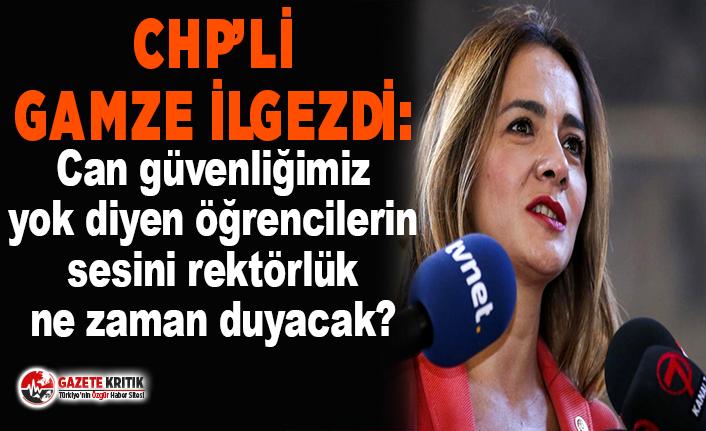 CHP'li Gamze İlgezdi, İstanbul Üniversitesi öğrencilerinin sesi oldu