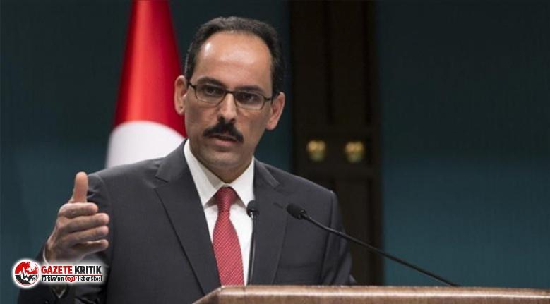 Cumhurbaşkanlığı Sözcüsü Kalın:Esad ile doğrudan...