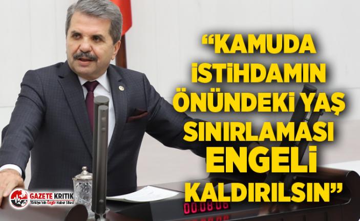 Feridun Bahşi :Kamuda istihdamın önündeki yaş sınırlaması engeli kaldırılsın!