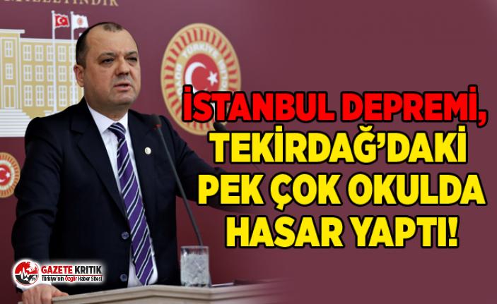İSTANBUL DEPREMİ, TEKİRDAĞ'DAKİ PEK ÇOK OKULDA...