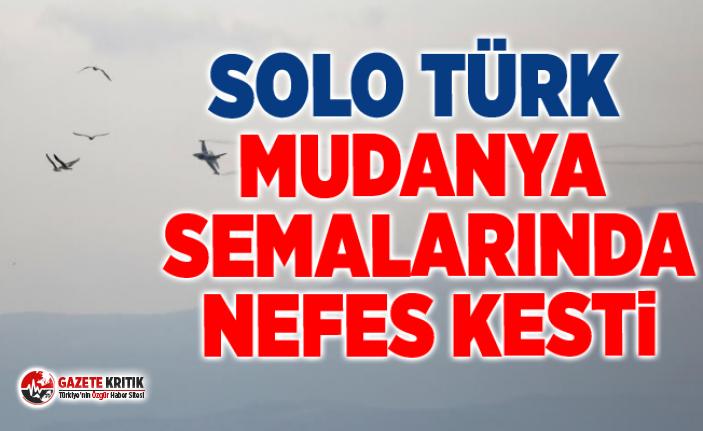 SOLO TÜRK MUDANYA SEMALARINDA NEFES KESTİ