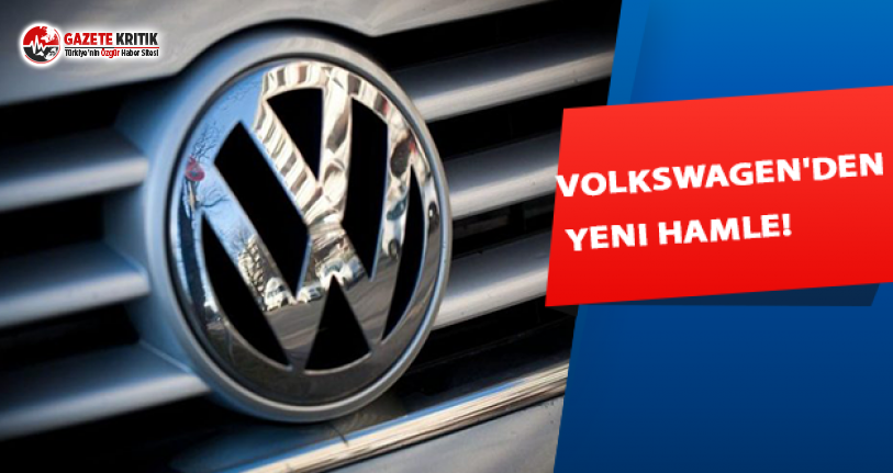 Volkswagen'den yeni hamle!