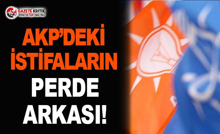 AKP'deki İstifaların Perde Arkası!