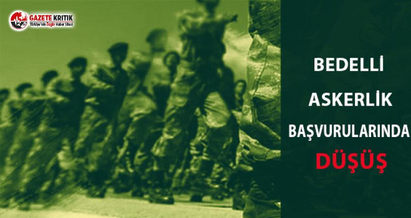 Bedelli Askerlik Başvurularında Düşüş!