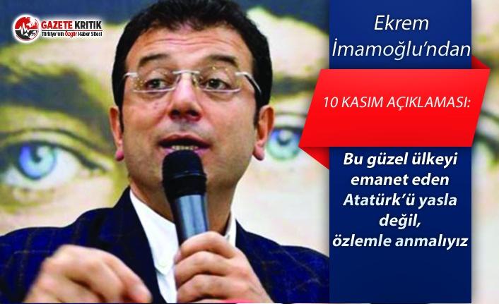 Ekrem İmamoğlu: Bu güzel ülkeyi emanet eden Atatürk'ü...