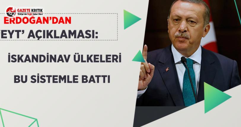 Erdoğan'dan 'EYT' Açıklaması!
