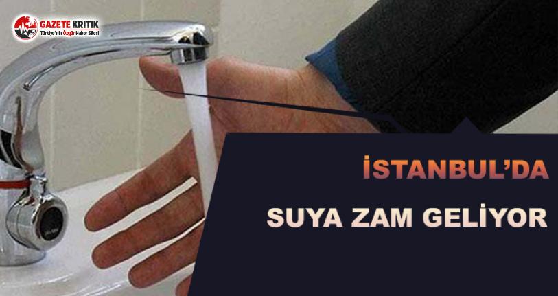 İstanbul'da Suya Zam Geliyor