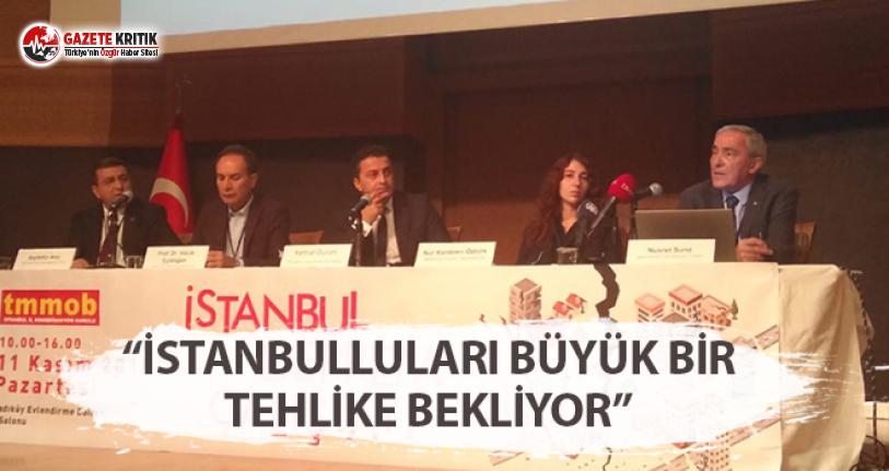 """""""İstanbulluları Büyük Bir Tehlike Bekliyor"""""""
