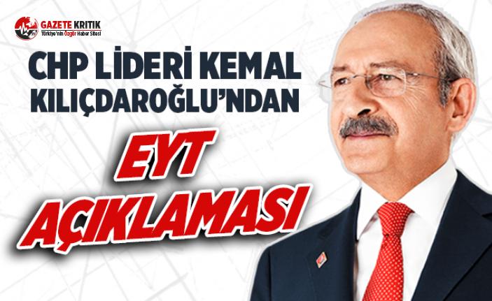Kılıçdaroğlu:EYT'liler meraklanmasın onların...