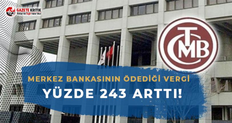 Merkez Bankası'nın Ödediği Vergi Yüzde 243 Arttı!