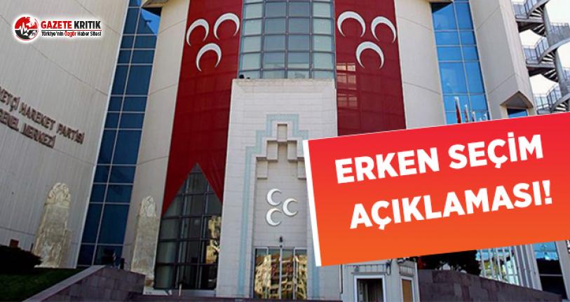MHP'den Erken Seçim Açıklaması!