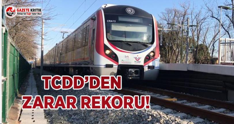 TCDD'den Zarar Rekoru!