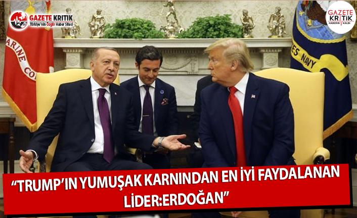 """""""Trump'ın Yumuşak Karnından En İyi Faydalanan Lider:Erdoğan"""""""