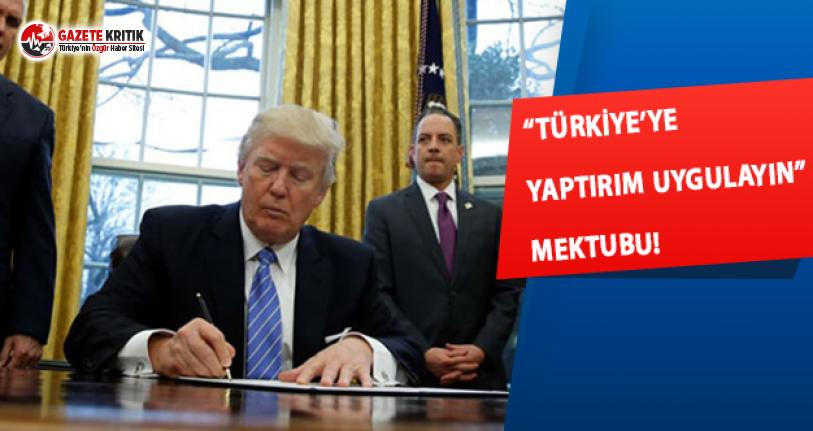 """""""Türkiye'ye Yaptırım Uygulayın""""..."""