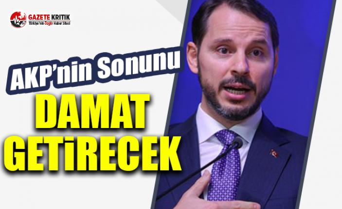 AKP'nin Sonunu Damat Getirecek