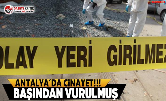 Antalya'da Kız Çocuğunu Başından Vurup Öldürdüler