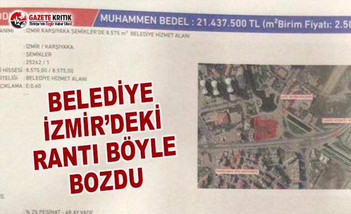 Belediye İzmir'deki Rantı Böyle Bozdu