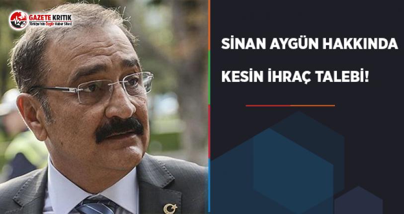CHP'de Sinan Aygün Hakkında Kesin İhraç Talebi