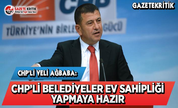 CHP'li Ağbaba: CHP'li Belediyeler Ev Sahipliği...