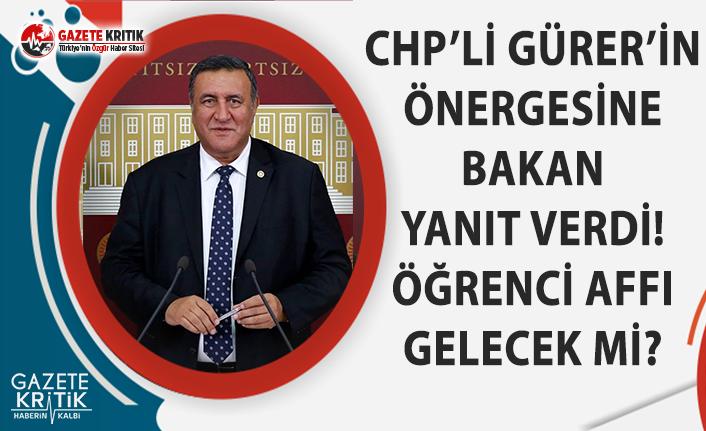 CHP'li Gürer'in Önergesine Bakan Yanıt...