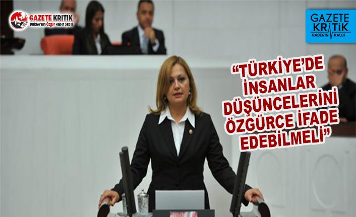 CHP'li Köksal: Türkiye'de İnsanlar Düşüncelerini Özgürce İfade Edebilmeli