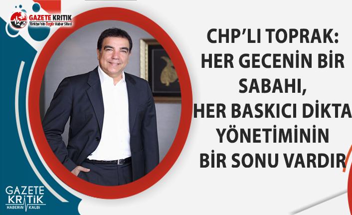 CHP'li Toprak'tan Sözcü Gazetesi Cezasına Tepki