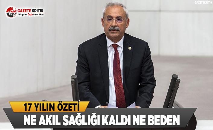 CHP'li Vekil Tek Cümleyle 17 Seneyi Özetledi