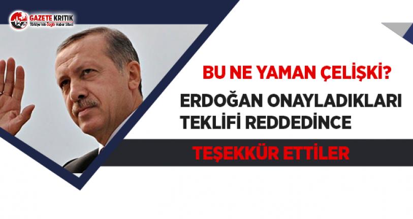 Erdoğan Onayladıkları Teklifi Reddedince Teşekkür...