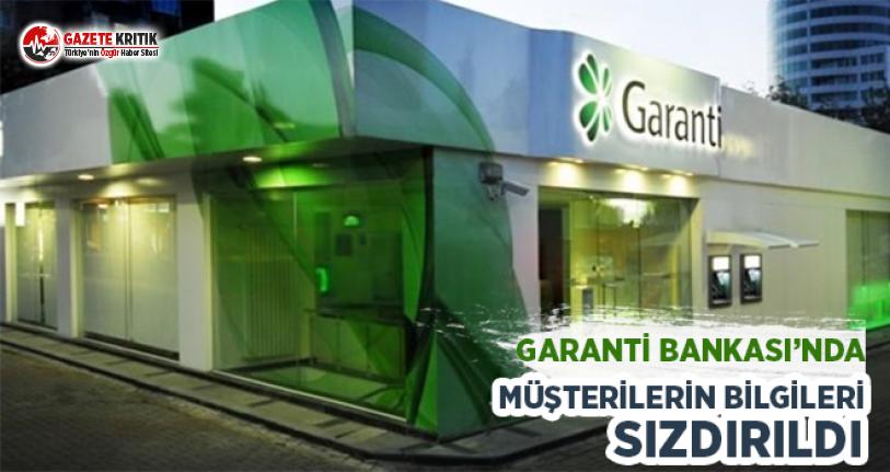 Garanti Bankası'nda Müşterilerin Bilgileri Sızdırıldı