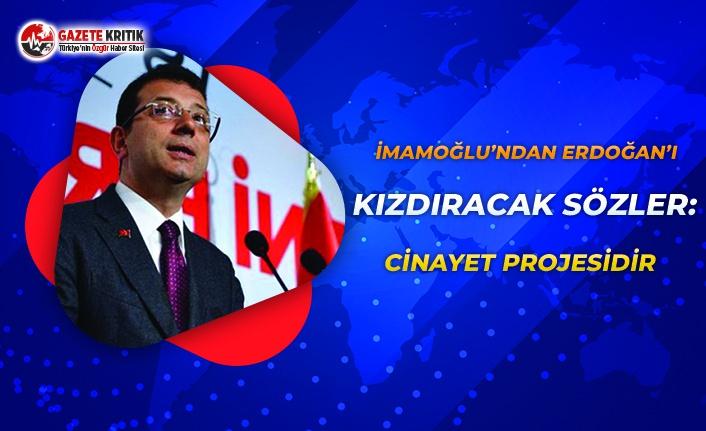 İmamoğlu'ndan Erdoğan'ı Kızdıracak...