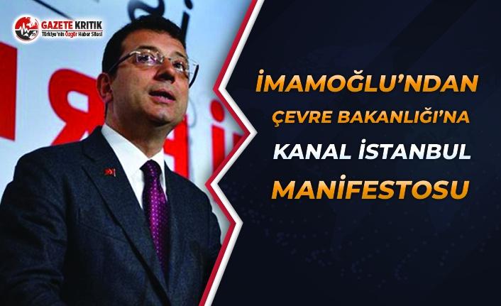 İmamoğlu'ndan Çevre Bakanlığı'na Kanal İstanbul Manifestosu